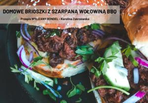 Domowe brioszki z szarpaną wołowiną BBQ według WYLIZANY RONDEL